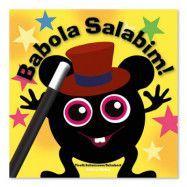 """Hatten förlaget Babblarna""""Babola Salabim"""""""
