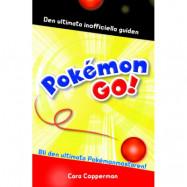 Pokémon GO! - Den ultimata inofficiella guiden